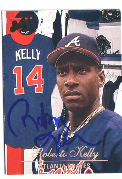 Autographed Roberto Kelly