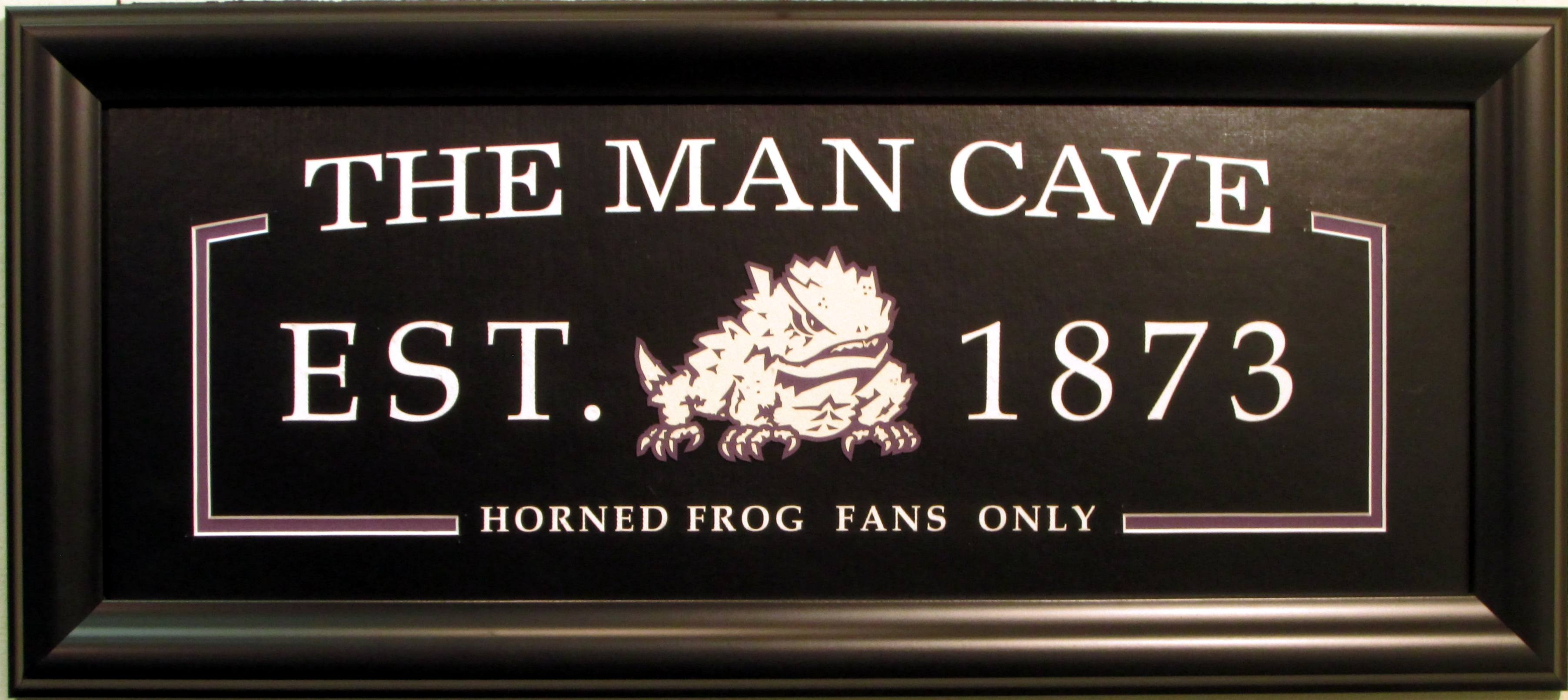 Autographed Texas Christian University Man Cave Sign