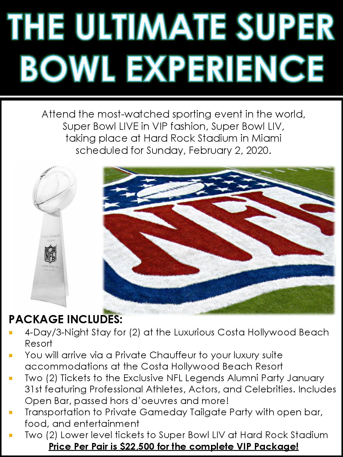 Ultimate Super Bowl Experience